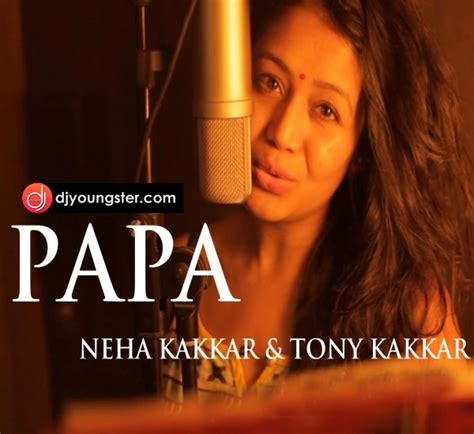 Neha Kakkar Day Song Papa Neha Kakkar Day Special Mp3