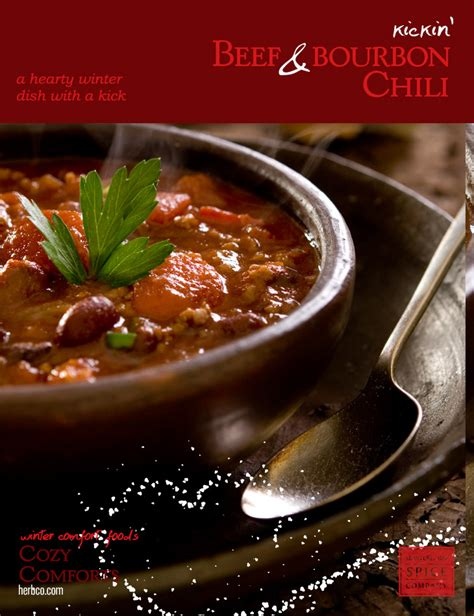 kickin beef and bourbon chili cozy comfort foods from monterey bay spice company