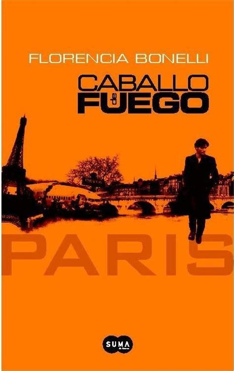 libro paris ses environs 97 caballo de fuego paris libros que vale la pena leer paris and de paris