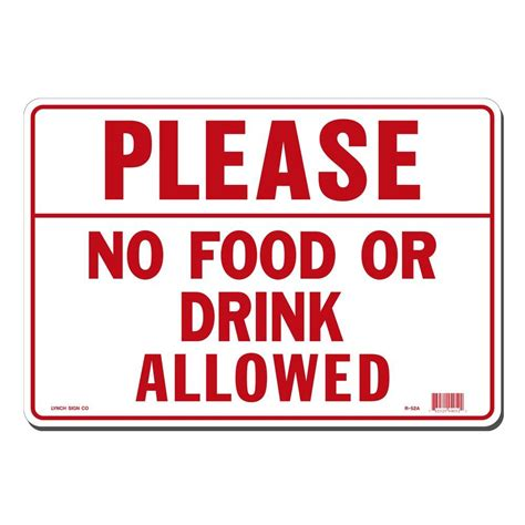 Outside Home Decor Ideas by Lynch Sign 14 In X 10 In Please No Food Or Drink Allowed