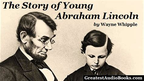 the story about abraham lincoln the story of abraham lincoln audiobook