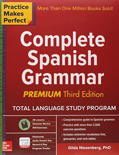 pdf practice makes perfect complete spanish grammar premium third edition free ebooks