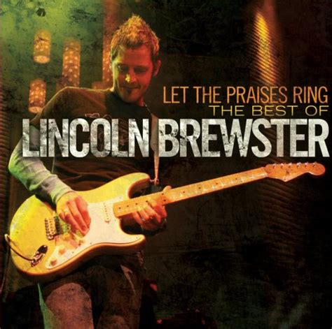 for these reasons lincoln brewster lincoln brewster lyrics lyricspond