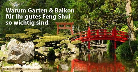 Feng Shui Balkon by 5 Gr 252 Nde Warum Garten Balkon F 252 R Ihr Gutes Feng Shui So