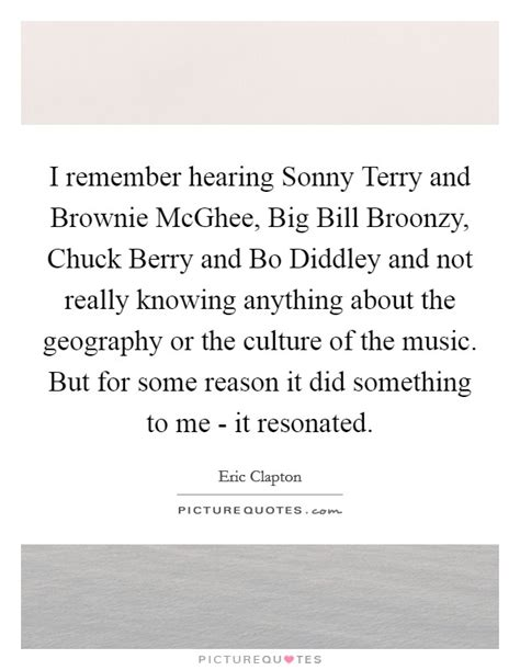you and i are better than sonny and cher eric clapton quotes sayings 122 quotations