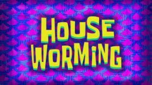 house worming episode  spongepedia  biggest spongebob wiki   world