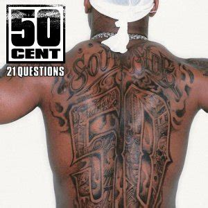 common tattoo questions classic singles 50 cent ft nate dogg 21 questions
