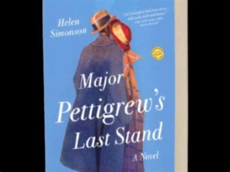 major pettigrew s last stand a novel major pettigrew s last stand a novel