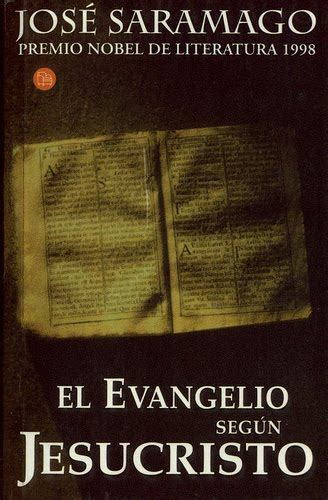 el evangelio segn jesucristo 8420405604 el evangelio seg 250 n jesucristo jos 233 saramago alessandro triacca