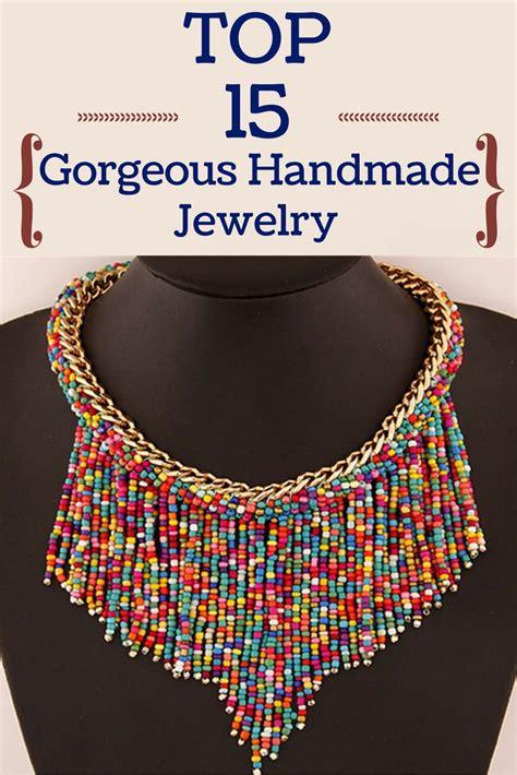 Handmade Top - top 15 gorgeous handmade jewelry zoomzee org