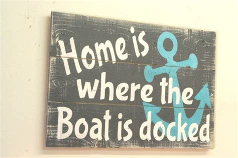 home is where the boat is sign home is where the boat is docked pallet sign beach sign