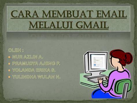 membuat gmail ppt ppt cara membuat email melalui gmail powerpoint