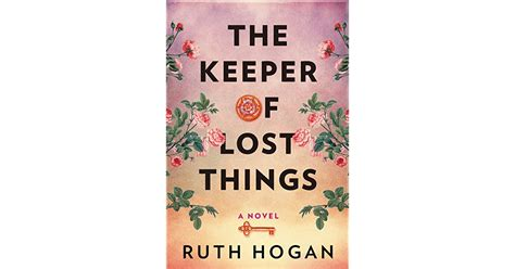the keeper of lost things a novel books the keeper of lost things by ruth reviews