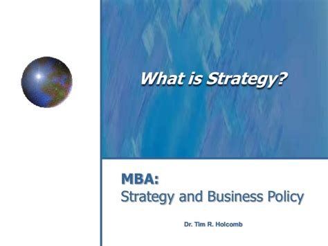 Mba Business Policy And Strategy by What Is Strategy An Introduction To Strategic Positioning