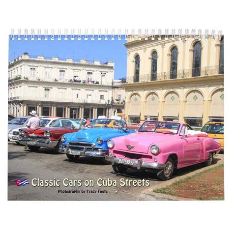 Cuba Calend 2018 Cuba American Classic Car Calendar 2017