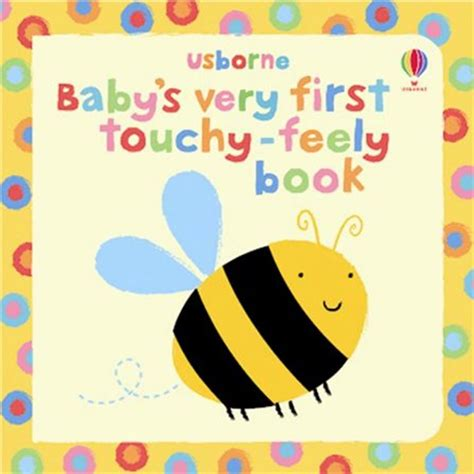 Usborne Touchy Feely baby s touchy feely book at usborne books at home