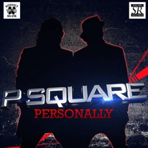 Personally by Video P Square Personally Notjustok