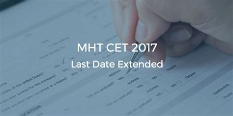 How To Prepare For Mht Mba Cet 2017 by Mht Cet 2017 Application Date Extended College
