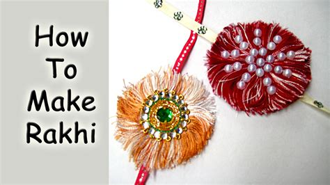 rakhi how to make rakhi at home for raksha