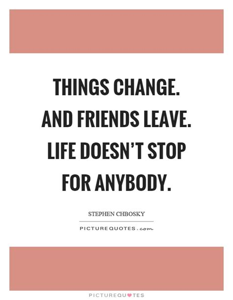 Doesnt Change And Other Stuff by Things Change Quotes Pictures To Pin On Pinsdaddy