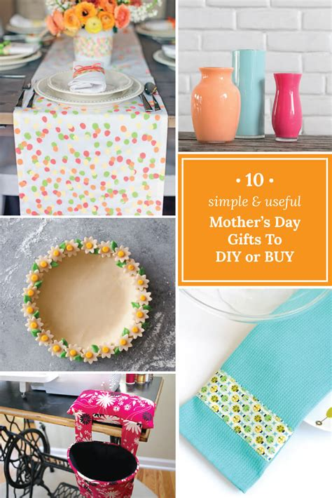 Useful Handmade Gifts - 10 simple useful mother s day gifts to diy or buy