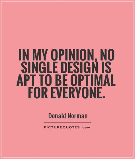 design is for everyone in my opinion quotes image quotes at relatably com