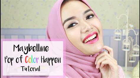 tutorial makeup dhana xaviera pop of color happen makeup maybelline one brand tutorial