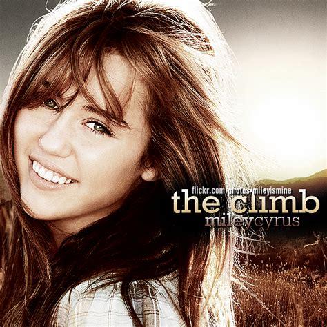 The Climb Miley Cyrus - t y p o the climb miley cyrus
