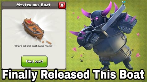 in clash of clans where did the boat come from clash of clans finally mysterious boat has been