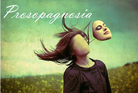 Brain Blindness Neuroscience Fundamentals Prosopagnosia