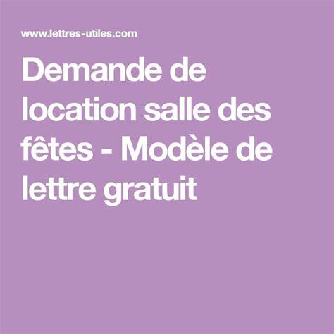 Lettre Demande De Location Salle 25 Best Modele Lettre Demande Ideas On