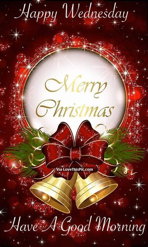 happy wednesday merry christmas   good morning merry christmas gif christmas images