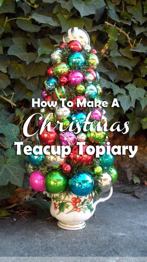 shiny bright christmas ideas shiny and bright teacup topiary