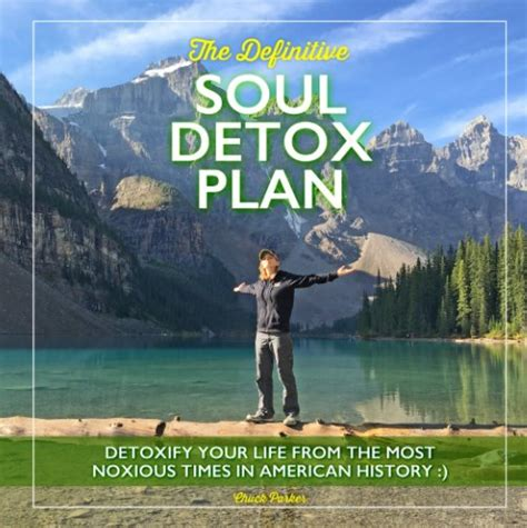 Detox Your Soul Book by The Definitive Soul Detox Plan By Chuck Blurb