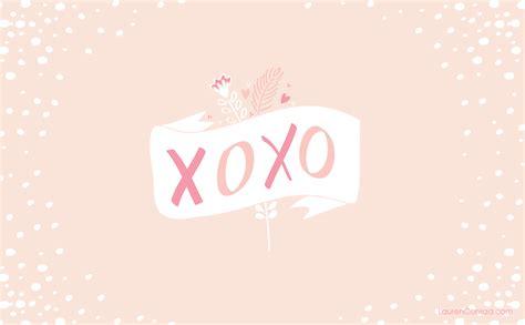 cute xoxo wallpaper inspired idea february tech wallpapers lauren conrad