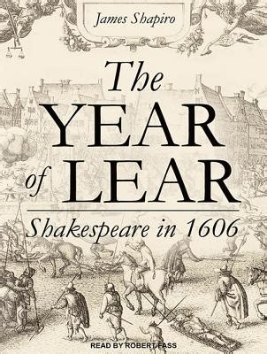 1606 william shakespeare the year of the lear the year of lear shakespeare in 1606 mp3 cd the booksmith