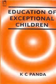 educating exceptional children education of exceptional children by k c panda