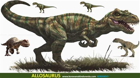 nama film dinosaurus allosaurus dinosaurus karnivora terbesar dalam periode