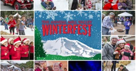 marin visitors bureau marin county 2015 marin mill valley winterfest december 2015 marin county