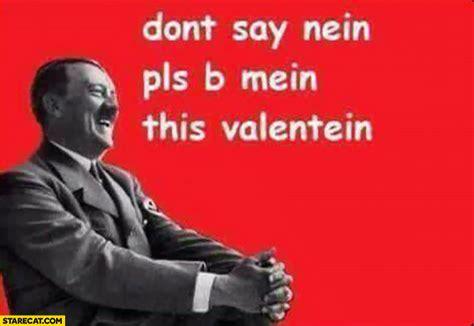 Valentines Day Card Meme - hitler memes starecat com