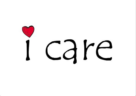 i care about you quotes i care quotes i care sayings i care picture quotes