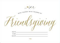 1000 Images About Friendsgiving On Pinterest Thanksgiving Printables And Turkey Friendsgiving Invitation Free Template