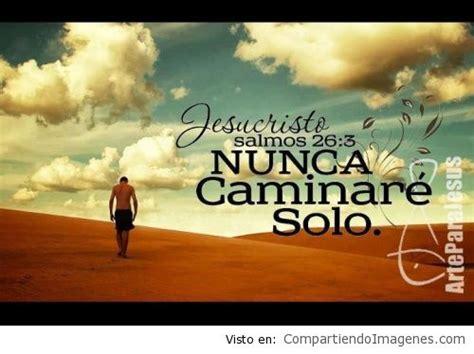 imagenes cristianas no estoy solo no estoy solo imagenes cristianas para facebook
