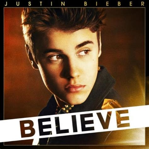 justin bieber believe song list wiki image justin bieber believe jpg lyricwikia wikia