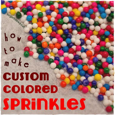 colored sprinkles how to tint your own custom colored sprinkles