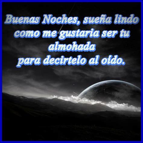 imagenes de buenas noches para mi amor poemas de amor buenas noches amor feliz noche poemas de amor para el