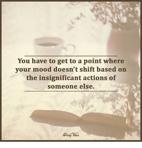 Darimeyahave You Got Yours by You To Get To A Point Where Your Mood Doesn T Shift