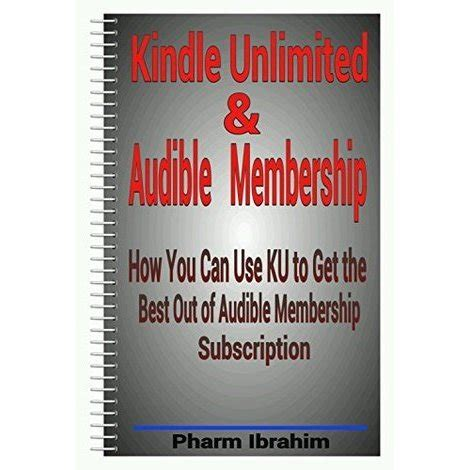 how to get kindle unlimited membership books kindle unlimited audible membership how you can use ku