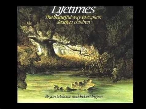 Lifetimes The Beautiful Way To Explain Death To Children