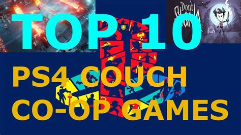 best couch coop top 10 couch co op ps4 games youtube